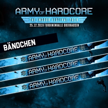Army of Hardcore Festival - Bändchen 25.12.2019