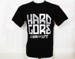 HARDCORE A WAY OF LIFE T-SHIRT